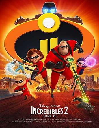 Incredibles 2 2018 Dual Audio 480p 720p Hollywood 2018 Movies