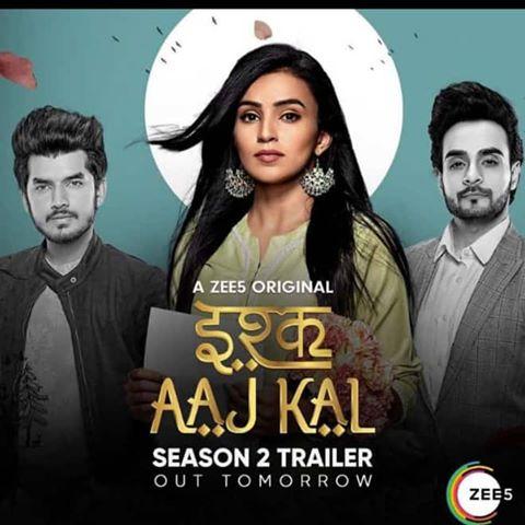 Ishq Aaj Kal (2019) S02 Complete Zee5 Originals Hindi 750MB WEB-DL 480p