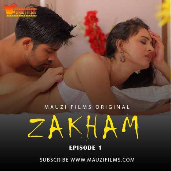 Zakham 2020 S01EP01 Mauzi Films Originals Hindi Web Series 720p HDRip 145MB