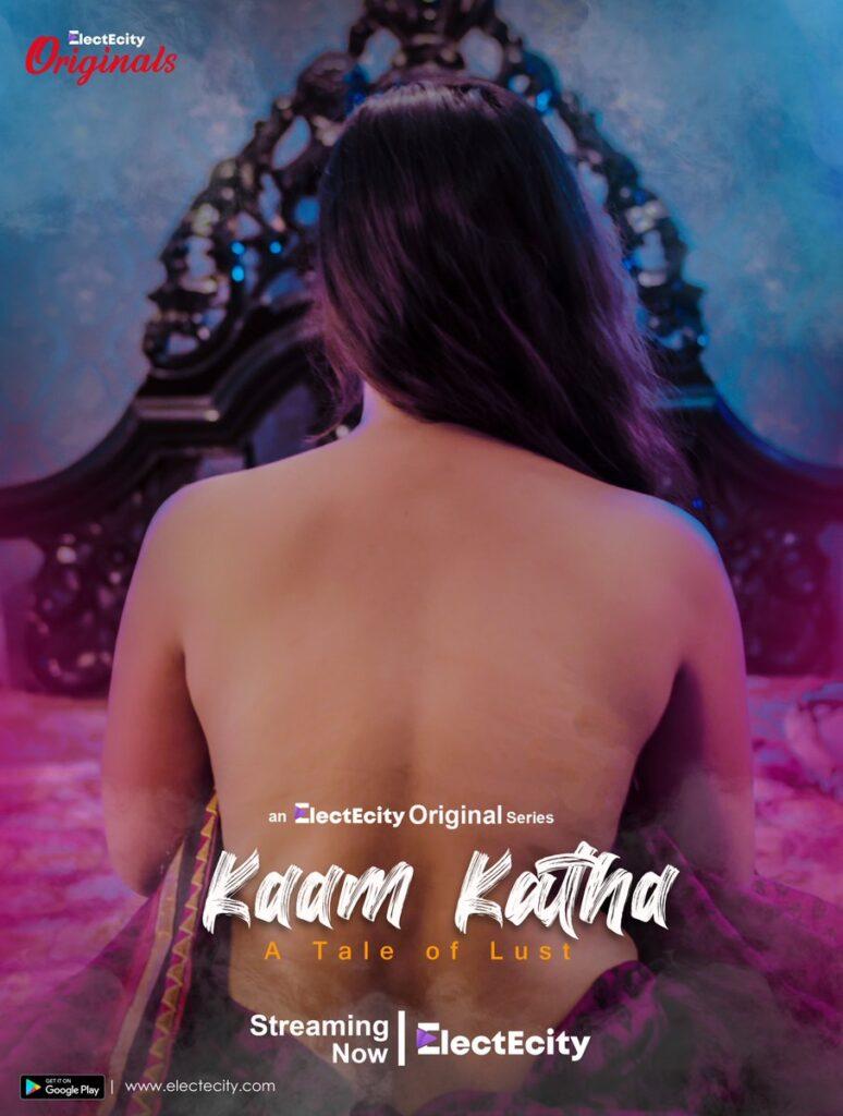 Kaam Katha 2020 S01E02 Hindi ElectEcity Original Web Series 720p HDRip 110MB