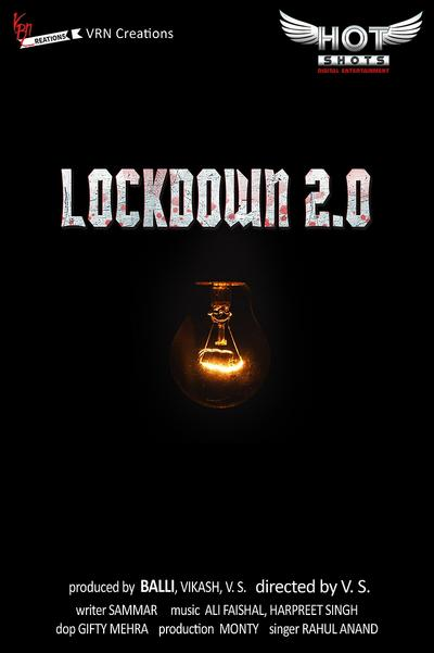 Lockdown 2.0 (2020) HotShots Originals Hindi Short Film 720p HDRip 150MB