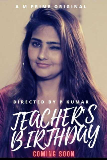 Teachers Birthday 2020 S01E01 Hindi MPrime Web Series 720p HDRip 160MB