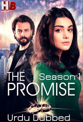 The Promise (Yemin) 2020 S01 Episode 1-10 Hindi Dubbed 720p WEB-DL 1.3GB Download